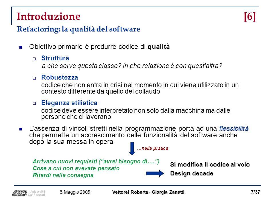 Introduzione [6] Refactoring: la qualità del software